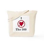 I hate the 500 Tote Bag