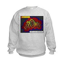 I Have 3 Kidneys Sweatshirt
