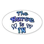 The Nurse Is IN (blue) Oval Sticker