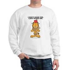 Teach 'em Garfield Sweatshirt