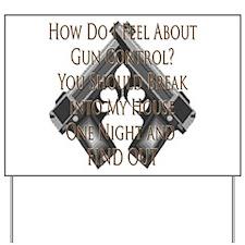 Gun Control Beliefs Yard Sign