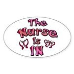 The Nurse Is IN (rose / pink) Oval Sticker