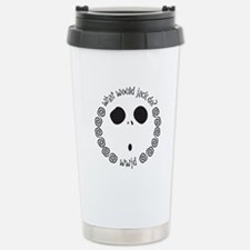 Unique What Travel Mug