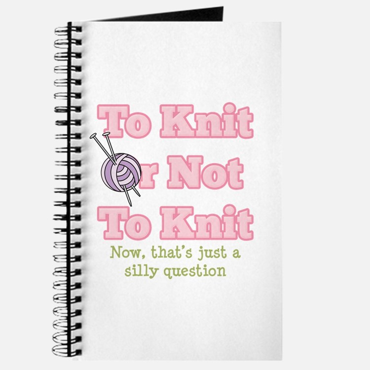 To Knit Or Not To Knit Journal