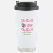To Knit Or Not To Knit Stainless Steel Travel Mug