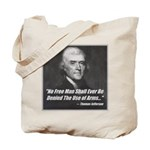 The Use Of Arms... Tote Bag