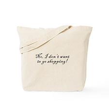No Shopping Tote Bag