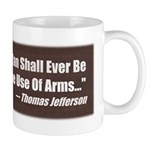 The Use Of Arms... Mug