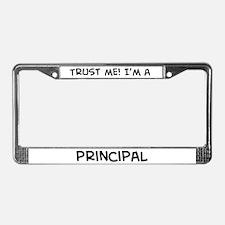 Trust Me: Principal License Plate Frame