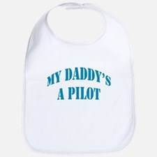 Daddy's a Pilot - Boy Bib