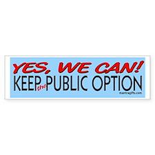 Keep the Public Option! Bumper Bumper Sticker
