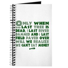 we can't eat money Journal