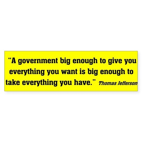 A government big enough to give you everything you