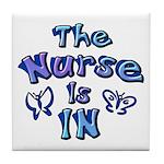The Nurse Is IN (blue) Tile Coaster