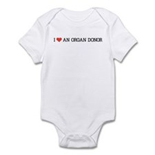 I Love an Organ Donor Infant Bodysuit