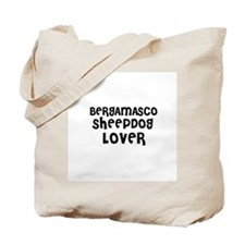 BERGAMASCO SHEEPDOG LOVER Tote Bag