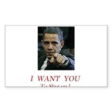 I Want You! to shut up! Rectangle Decal