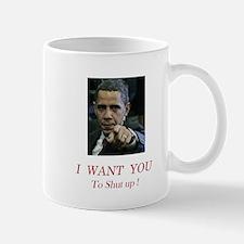 I Want You! to shut up! Mug