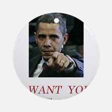 I Want You! to shut up! Ornament (Round)