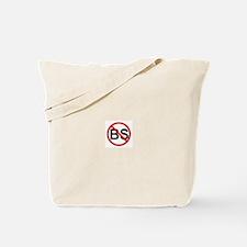 No BS ! Tote Bag