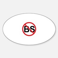 No BS ! Oval Decal
