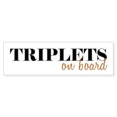 Triplets on Board Bumper Bumper Sticker