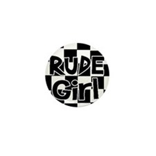 rude girl Mini Button