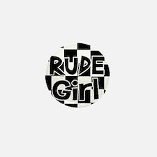 rude girl Mini Button
