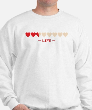 life bar Sweatshirt