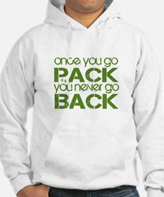 Once you go Pack ... Hoodie