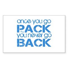 Once you go Pack ... blue Rectangle Decal