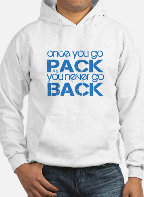 Once you go Pack ... blue Hoodie