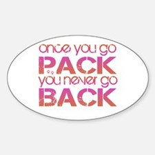 Once you go Pack ... pink/ora Oval Decal