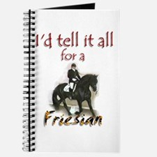 """""""I'd tell it all for a Friesian"""" Journal"""