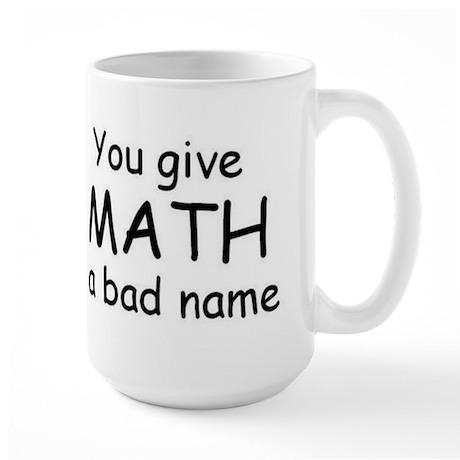 math a bad name Large Mug