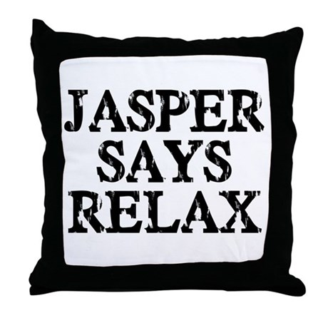 Throw Pillows That Say Relax : Jasper Says Relax Throw Pillow by hodgepodgeink
