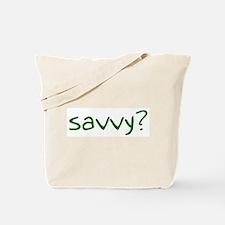 savvy? Tote Bag