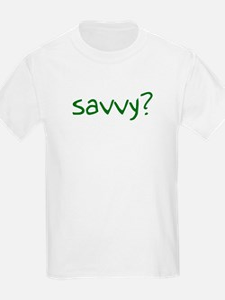 savvy? T-Shirt