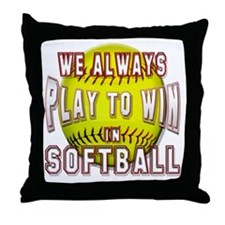 We always softball Throw Pillow