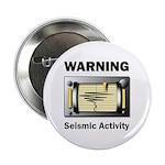 Seismic Activity Button