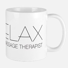 Relax I'm a Massage Therapist Small Small Mug