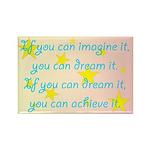 Imagine Dream Achieve Rectangle Magnet