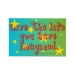 Live The Life Rectangle Magnet