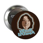 "Wise Latina 2.25"" Button (100 pack)"