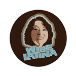 "Wise Latina 3.5"" Button (100 pack)"