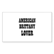 AMERICAN BRITTANY LOVER Rectangle Decal