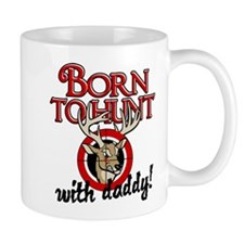 Born to Hunt With Daddy Mug