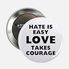 "Hate Love 2.25"" Button"