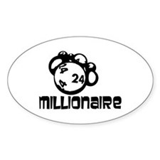 Millionaire Oval Decal