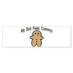 Crummy Butt Bumper Bumper Sticker